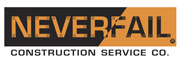 Neverfail Construction Service Company of Greater Kansas City ''Quality Construction To You!''